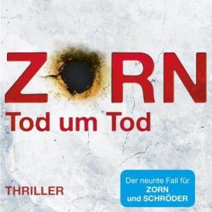 Zorn – Tod um Tod.