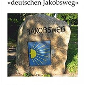 Gedichte vom deutschen Jakobsweg