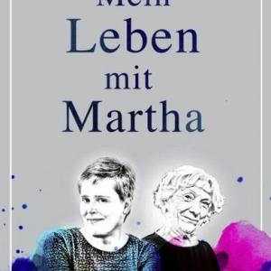 Mein Leben mit Martha.